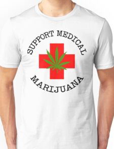 Support Medical Marijuana Unisex T-Shirt