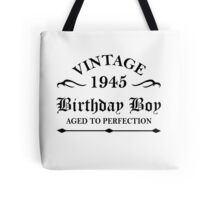Vintage 1945 Birthday Boy Aged To Perfection Tote Bag
