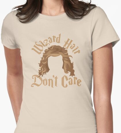 Wizard hair Don't care Womens Fitted T-Shirt