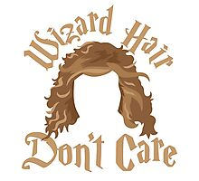 Wizard hair Don't care Photographic Print