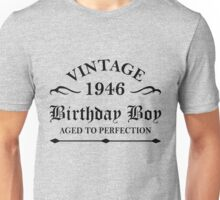 Vintage 1946 Birthday Boy Aged To Perfection Unisex T-Shirt