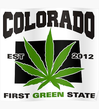 Colorado Marijuana Cannabis Weed T-Shirt Poster