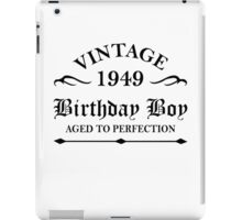 Vintage 1949 Birthday Boy Aged To Perfection iPad Case/Skin