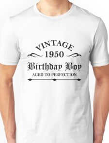 Vintage 1950 Birthday Boy Aged To Perfection Unisex T-Shirt