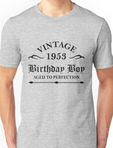 Vintage 1953 Birthday Boy Aged To Perfection Unisex T-Shirt