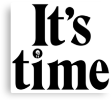 It's Time - Gough Whitlam  Canvas Print