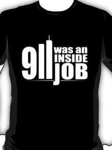 9/11 Was an Inside Job T-Shirt