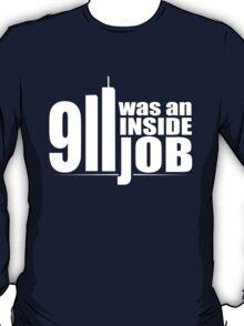 9/11 Was an Inside Job T-Shirt