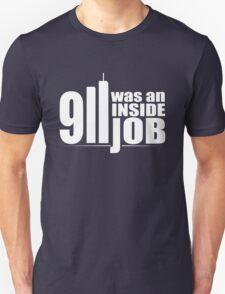 9/11 Was an Inside Job Unisex T-Shirt