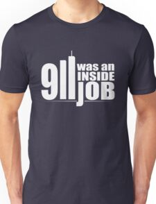 9/11 Was an Inside Job Unisex T-Shirt