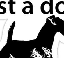 If It's Not An Airedale Sticker