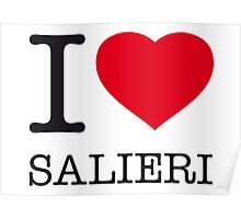 I ♥ SALIERI Poster
