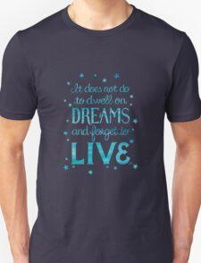 """Harry Potter: Dumbledore """"Dreams"""" Quote Unisex T-Shirt"""