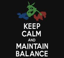 Keep Calm and Maintain Balance by Ari-Glitch