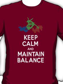 Keep Calm and Maintain Balance T-Shirt