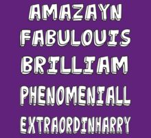 Phenomeniall, Amazayn, Fabulouis, Brilliam Extraordinharry by UzStore