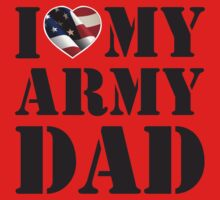 I LOVE MY ARMY DAD Kids Clothes