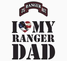 I LOVE MY RANGER DAD Kids Tee