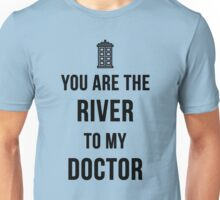 River+Doctor Unisex T-Shirt