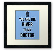 River+Doctor Framed Print