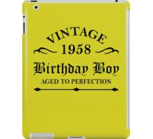 Vintage 1958 Birthday Boy Aged To Perfection iPad Case/Skin