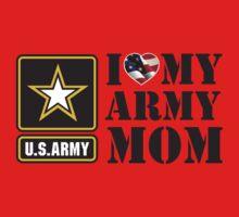 I LOVE MY ARMY MOM - 2 Kids Tee