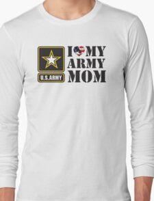 I LOVE MY ARMY MOM - 2 Long Sleeve T-Shirt
