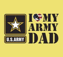 I LOVE MY ARMY DAD - 2 One Piece - Short Sleeve