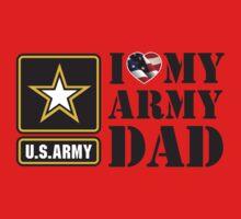 I LOVE MY ARMY DAD - 2 Kids Tee
