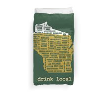 Drink Local (WI) Duvet Cover