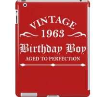 Vintage 1963 Birthday Boy Aged To Perfection iPad Case/Skin