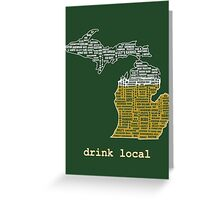 Drink Local (MI) Greeting Card