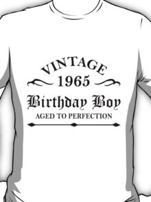 Vintage 1965 Birthday Boy Aged To Perfection T-Shirt