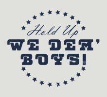 We Dem' Boys by grimelab1