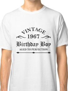 Vintage 1967 Birthday Boy Aged To Perfection Classic T-Shirt