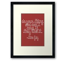"Tina: ""Do Your Thing"" Framed Print"