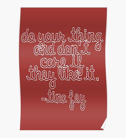 "Tina: ""Do Your Thing"" Poster"