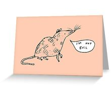 Rats Aren't Evil Greeting Card