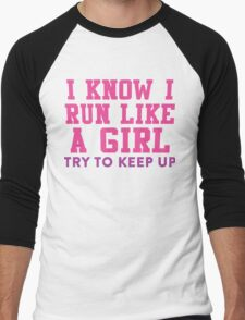 I Know I Run Like A Girl, Try And Keep Up, Pink and Purple Ink |  Womens Fitness Running Shirt, Crossfit Motivation, Feminism, Girl Pride Men's Baseball ¾ T-Shirt