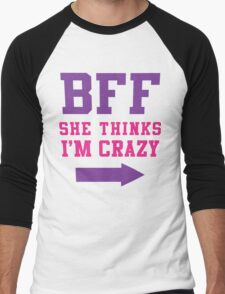 BFF She Thinks Im Crazy 1/2, Purple and Pink Ink   Bff Matching T Shirts for Women T-Shirt