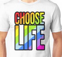 Choose life rainbow 80's style slogan t-shirt Unisex T-Shirt