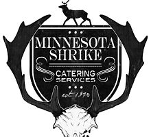 Minnesota Shrike Catering by Maxine Penders