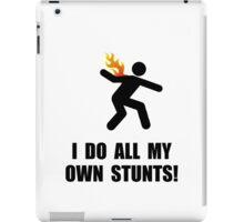 Do Fire Stunts iPad Case/Skin