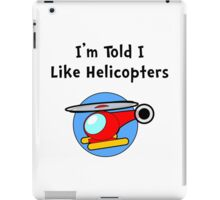 Baby Likes Helicopters iPad Case/Skin