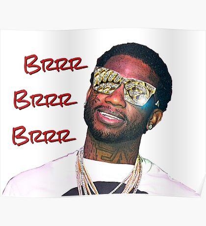 Gucci Mane Brrr Brrr Brrr Poster
