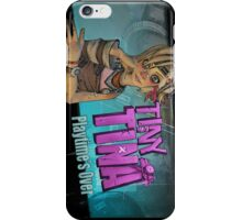 Tiny Tina Tiny Tina iPhone Case/Skin