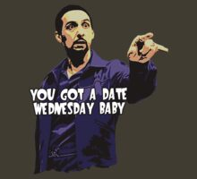 You got a date wednesday baby! by protestall