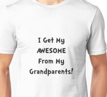 Awesome From Grandparents Unisex T-Shirt