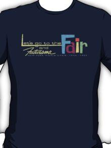 Let's go to the Fair! T-Shirt