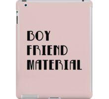 Boyfriend Material iPad Case/Skin